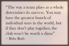 Teamwork according to Babe Ruth
