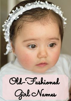 Retro-Cool, Vintage Baby Names for Girls - Many of these quirky, old-fashioned . Retro-Cool, Vintage Baby Names for Girls - Many of these quirky, old-fashioned girl names are moving up quickly on th Classic Girls Names, Girls Names Vintage, Baby Girl Names Unique, Unique Baby, Quirky Girl Names, Timeless Baby Names, Baby Names For Girls, Beautiful Baby Girl Names, Cool Baby Names