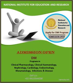 Attention Medical Practitioners!!! Direct #Admissions open for #DM (Doctorate of Medicine) in Clinical Pharmacology,ClinicalHaematology,Nephrology, Cardiology,Endocrinology,Rheumatology, Infections & Disease Programs through Distance Learning. #Students are welcome to apply for admissions on first come first serve basis. Contact +91-9350044008 Visit us: http://www.nierindia.info/