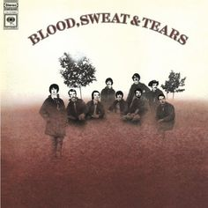 rock album covers from the 1960s | Blood Sweat and Tears | The Ultimate Rock and Pop Music History ...