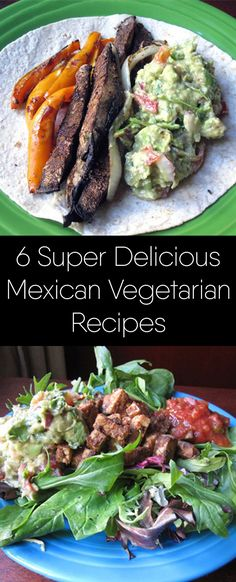 Salad recipes, Guacamole and all the famous healthy Mexican recipes.