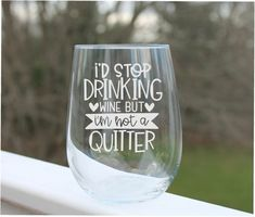 wine glasses with sayings, etched wine glasses, engraved stemless wine glass Funny Wine Glasses, Etched Wine Glasses, Wedding Wine Glasses, Personalized Wine Glasses, Painted Wine Glasses, Personalised Wine, Glitter Glasses, Wine Tumblers, Wine Glass Sayings