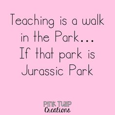 Teaching quotes, education, learning, teacher, children, school, classroom, funny
