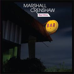 Marshall Crenshaw Red Wine 45rpm 10