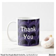 Thank You Purple Black Circle Pattern Appreciation Coffee Mug #mugs #coffeemugs #thankyougifts #appreciationgifts #affiliate Holiday Cards, Christmas Cards, Personalised Mugs, Circle Pattern, Appreciation Gifts, Christmas Card Holders, Thank You Gifts, Drinkware, Purple And Black