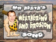 Hysterical film clip on weathering and erosion