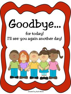 Freebie of goodbye sayings for your classroom!