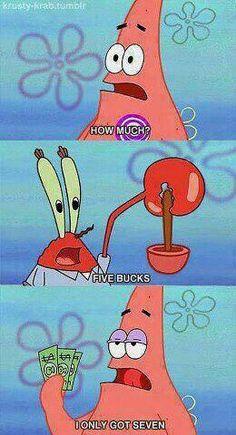 "Hahhaha I freaking love Patrick. Krabs ""Patrick Star you are one lucky man! Patrick says ""Patrick Star you are one smart shopper. Patrick Spongebob, Cartoon Logic, Funny Spongebob Memes, Funny Relatable Memes, Funny Jokes, Hilarious, Rasengan Vs Chidori, Spongebob Squarepants, Stupid Funny"