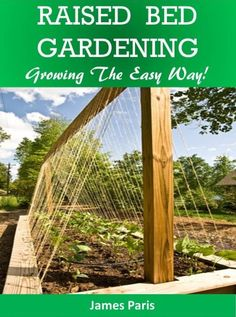 Raised Bed Gardening Planting Guide - Growing Vegetables The Easy Way (How to build a raised bed and grow vegetables with minimum fuss) (Gar. Raised Garden Beds, Raised Beds, Easy Vegetables To Grow, Plant Guide, Allergy Relief, Hobby House, Garden Plants, Planting, Work On Yourself