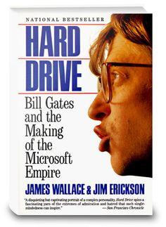 Hard Drive: Bill Gates and the Making of the Microsoft Empire  http://www.bogpriser.dk/q-hard-drive-gates/    Skrevet af: James Wallace