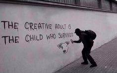 Banksy / the creative adult is the child who survived. Gave me the idea of doing the top half of my final piece in the style of Banksy The Words, Street Art Graffiti, Words Quotes, Life Quotes, Art Sayings, Sad Quotes, Wisdom Quotes, Urbane Kunst, Banksy Art