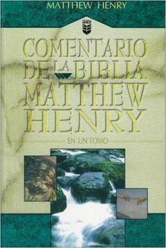 Comentario de la Biblia por Mathew Henry (Spanish Edition): Mathew Henry: 9780789905406: Amazon.com: Books