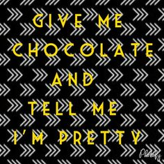 Chocolate. Meme