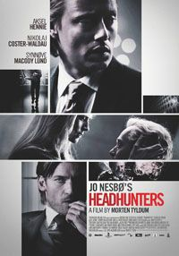 HEADHUNTER Directed by Morten Tyldum. With Aksel Hennie, Synnøve Macody Lund, Nikolaj Coster-Waldau, Julie R. An accomplished headhunter risks everything to obtain a valuable painting owned by a former mercenary. Lund, Great Films, Good Movies, Aksel Hennie, Nikolaj Coster Waldau, Movies Worth Watching, Romance, Blu Ray, Movie Posters