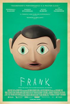 "Adrian Curry, on his excellent blog about movie posters, has placed this poster for the indie comedy ""Frank"" at the top of his list of 2014's best movie ..."