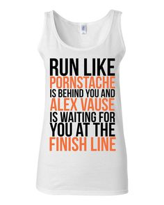 Orange Is The New Black - Runner Tank - Run Like Pornstache Is Behind You And Alex Vause At The Finish Line - Funny Gym Shirt by KimFitFab, $22.00