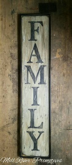 Early looking Vertical Antique Primitive FAMILY Wooden Sign by MillRiverPrimitives on Etsy