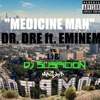 Medicine Man - Dr. Dre (ft. Eminem & Candice Pillay) Dre Vs. LSB (Dj Suspicion Mashup) by dj Suspicion on SoundCloud
