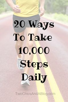 20 Ways To Take10,000 Steps Daily. If you use a Fitbit, Jawbone, Garmin or other activity tracker you will want to check out these tips to help you get 10,000 steps a day.