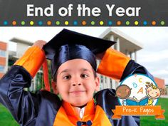 Ideas for celebrating the end of the school year in your preschool, pre-k, or kindergarten classroom.