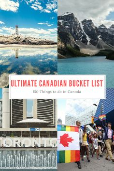 The Ultimate Canadian Bucket List - 150 Things to do in Canada | Airplanes & Avocados