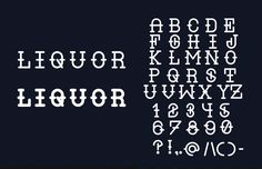 Liquor Typeface 100 Greatest Free Fonts Collection for 2013 - Awwwards - typefaces, webfonts, free fonts