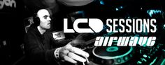 Artist : Airwave  Show : LCD Sessions 033  Quality : 320 Kbps 44100 Khz  Duration: 02:01:40  Size : 278,50 MB  Genre : Trance      DOWNLO...