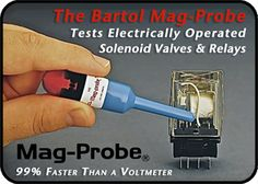 BlogBartol The Mag-Probe is an inexpensive, quicker way to test coils in solenoids and relays.