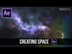 After Effects Tutorial: Creating a Space Intro or Scene - YouTube
