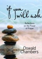 If You Will Ask — Reflections on the Power of Prayer (Hardcover)