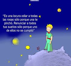 Es una locura odiar a todas las rosas My Only Love, Say I Love You, The Little Prince, My Prince, Good Sentences, Deep Thinking, Love Dream, Love Book, Deep Thoughts