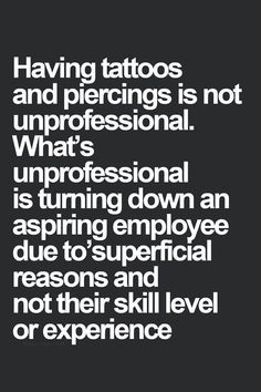 You create your own prison when you worry way too much about what others may think or say about you. If tattoo's weren't so painful I would get a sleeve or two.
