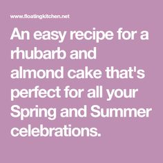 An easy recipe for a rhubarb and almond cake that's perfect for all your Spring and Summer celebrations. Scandinavian Desserts, Springform Pan, Vanilla Yogurt, Almond Cakes, Sliced Almonds, Almond Recipes, Cake Batter, Yummy Treats, Baking Soda