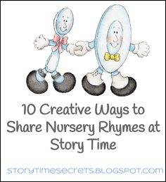 Story Time Secrets: Ten Creative Ways to Share Nursery Rhymes at Story Time- lots of inspiration here and some funny adapted rhymes at the bottom of the post. Nursery Rhyme Crafts, Nursery Rhymes Preschool, Nursery Rhyme Theme, Nursery Themes, Nursery Rhymes For Toddlers, Daycare Nursery, Rhyming Preschool, Rhyming Activities, Preschool Lessons
