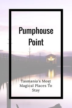 Pumphouse Point. The best boutique hotels in Australia