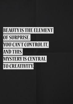 Beauty is the element of surprise