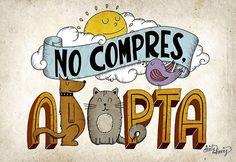 """Alfredo Garcia-Almonacid Fuent (@dirtyharry) sur Instagram : """"No compres, adopta"""""""