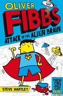Oliver Fibbs 1: The Attack of the Alien Brain accompanied by a host of great events featuring a superhero, giant pink pants and big bogey