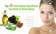 Top 15 Anti-Aging Ingredients You Need To Know About