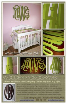 Murals and Things by Jamie Givens Schneider.  A green wooden monogram!!  www.jamiegivens.org