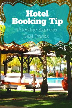 My favorite hotel booking trick: Priceline express deals. How to know which hotel property you are booking and if the deal is worth it. #Travel #Tip