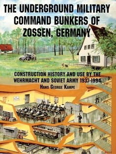 The Underground Military Command Bunkers of Zossen, Germany: (Schiffer Book for Collectors): The little known command bunker complex south of Berlin as used by the Germans (WWII) and by the Russians. Survival Shelter, Camping Survival, Survival Prepping, Emergency Preparedness, Survival Skills, Emergency Shelters, Survival List, Wilderness Survival, Underground Shelter