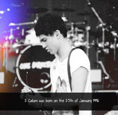 he's exactly 7 years, 11 months, and 9 days older than me I'm ashamed >>> he's like 5 years older then me and something months. I'm not going to think all that through because that's to much counting. Michael Ashton, Michael Clifford, 5sos Facts, Calum 5sos, Calum Thomas Hood, 5secondsofsummer, 1d And 5sos, Luke Hemmings, Music Bands