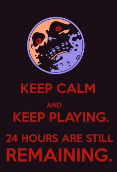 Zelda - Majoras Mask (this is literally the only good 'keep calm' picture I've ever seen, I usually hate these things :P)