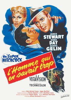 L'Homme qui en savait trop / The Man Who Knew Too Much, directed by Alfred Hitchcock, starring James Stewart, Doris Day & Daniel Gélin, Alfred Hitchcock, Hitchcock Film, Carolyn Jones, 1980's Movies, Film Movie, Classic Movie Posters, Classic Movies, Entertainment Weekly, Streaming Vf