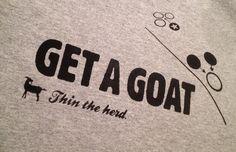 Roller Derby Tshirt - Get a Goat. $21.00, via Etsy.