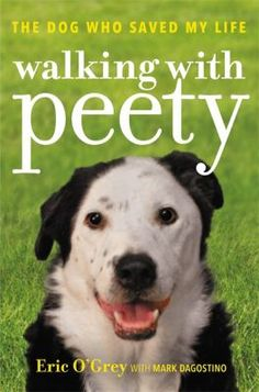 Walking with Peety : the dog who saved my life. 613.25 OGR