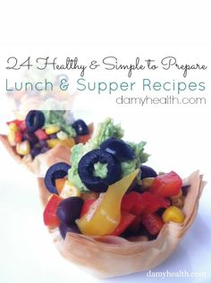24 Healthy and Simple to Prepare Lunch and Supper Recipes | A awesome mix of Gluten-Free, Low Carb, Raw And Vegan ideas