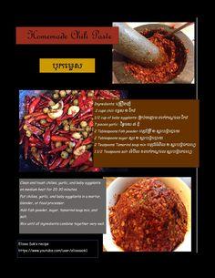 Cambodian/Khmer Recipes-Elissa Sok's Homemade Chili Paste Recipe Thai Recipes, Asian Recipes, Easy Recipes, Easy Meals, Chili Paste Recipe, Baby Eggplant, Cambodian Food, Homemade Chili, Asian Cooking