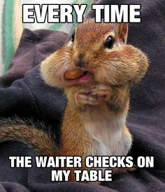 Happens All The Time At The Restaurant